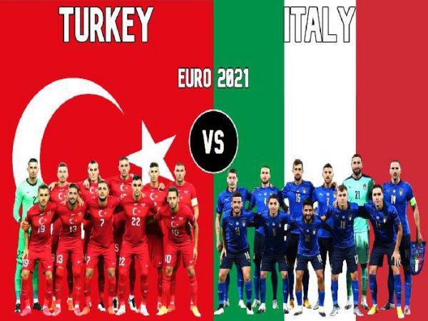 Nhận định kèo Thổ Nhĩ Kỳ vs Ý, 02h00 ngày 12/6 – Euro 2021